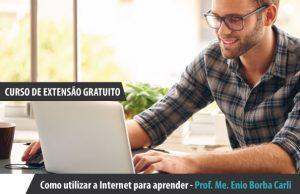Como utilizar a Internet para aprender
