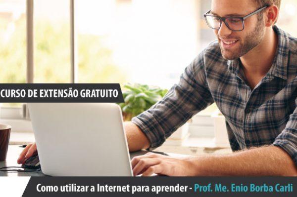 Curso de Extensão – Como utilizar a Internet para aprender