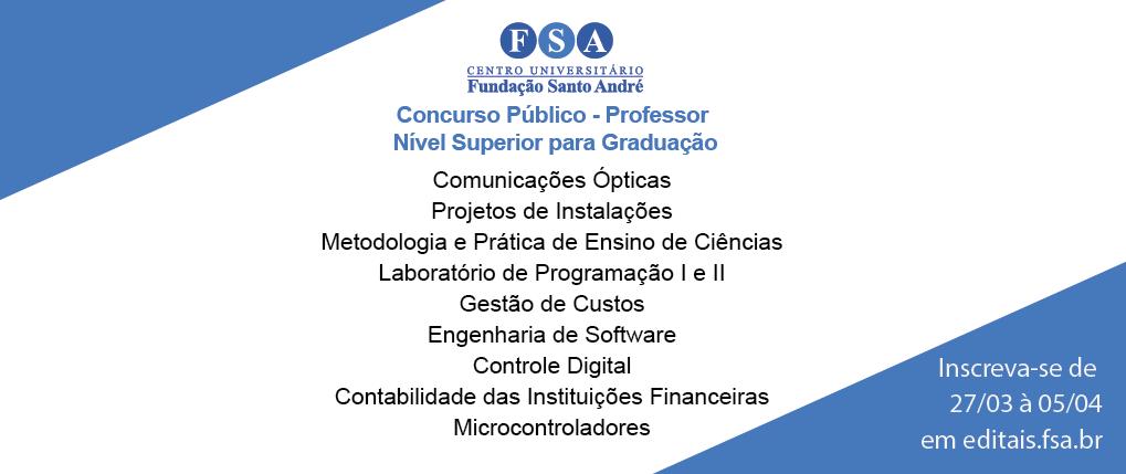 Fundação Santo André abre concurso público para disciplinas de graduação