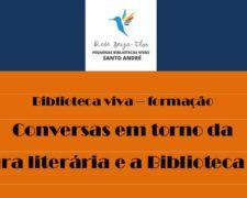 Conversas em torno da leitura literária e da Biblioteca Viva