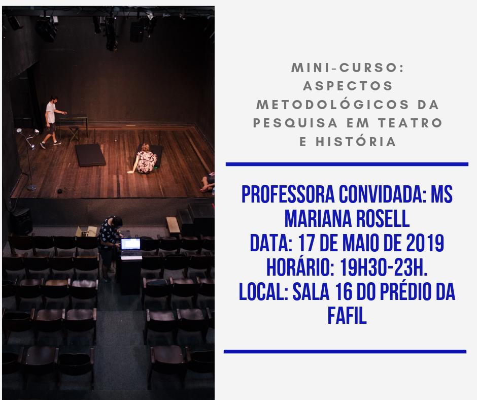 Mini-curso: Aspectos metodológicos da pesquisa em teatro e história