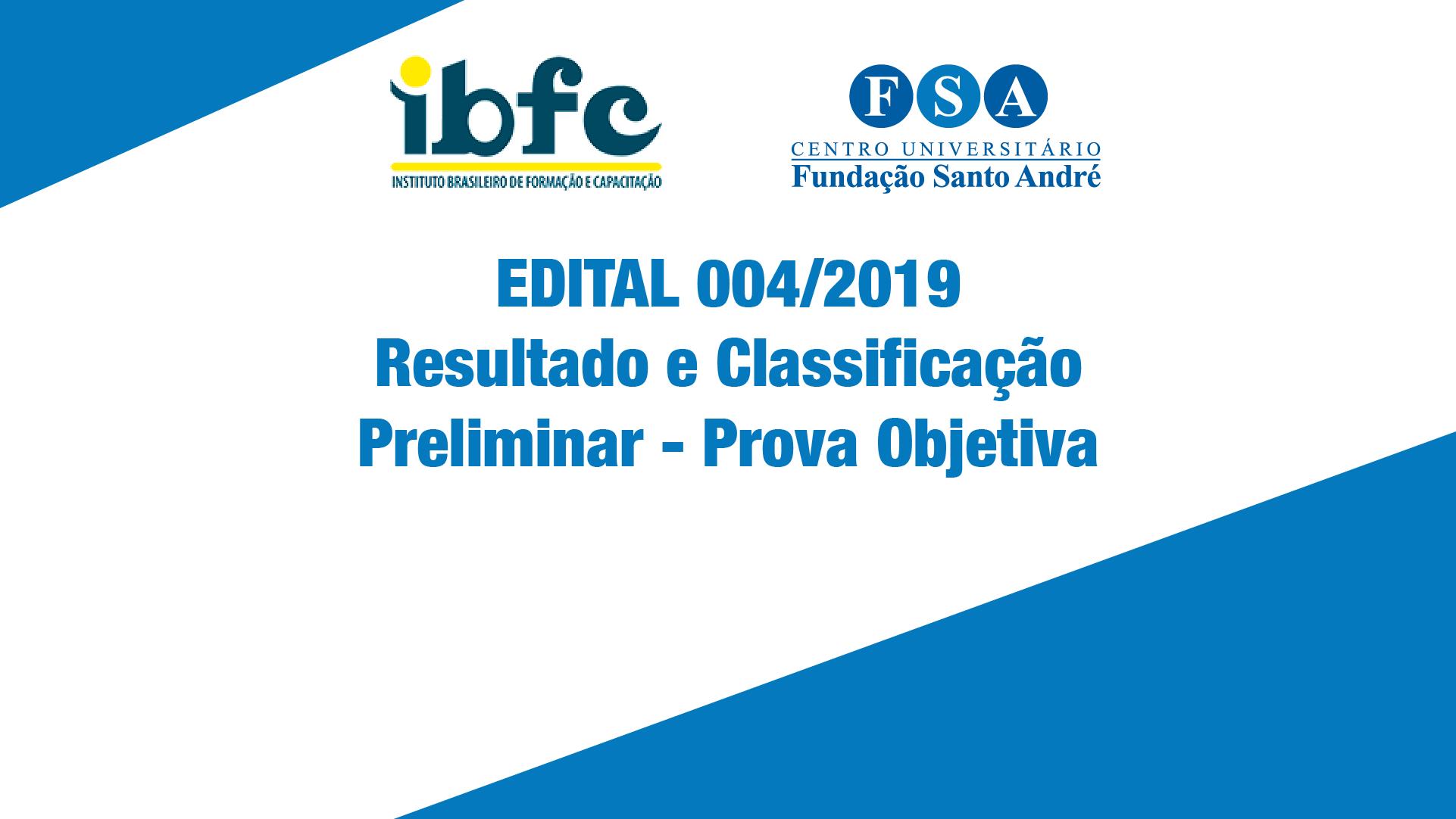 RESULTADO E CLASSIFICAÇÃO PRELIMIAR – EDITAL Nº04/2019