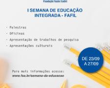 Centro Universitário Fundação Santo André realizará sua I Semana de Educação Integrada