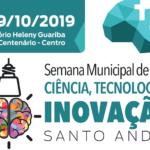 Fundação Santo André participará da Semana de Ciência, Tecnologia e Inovação da Prefeitura de Santo André