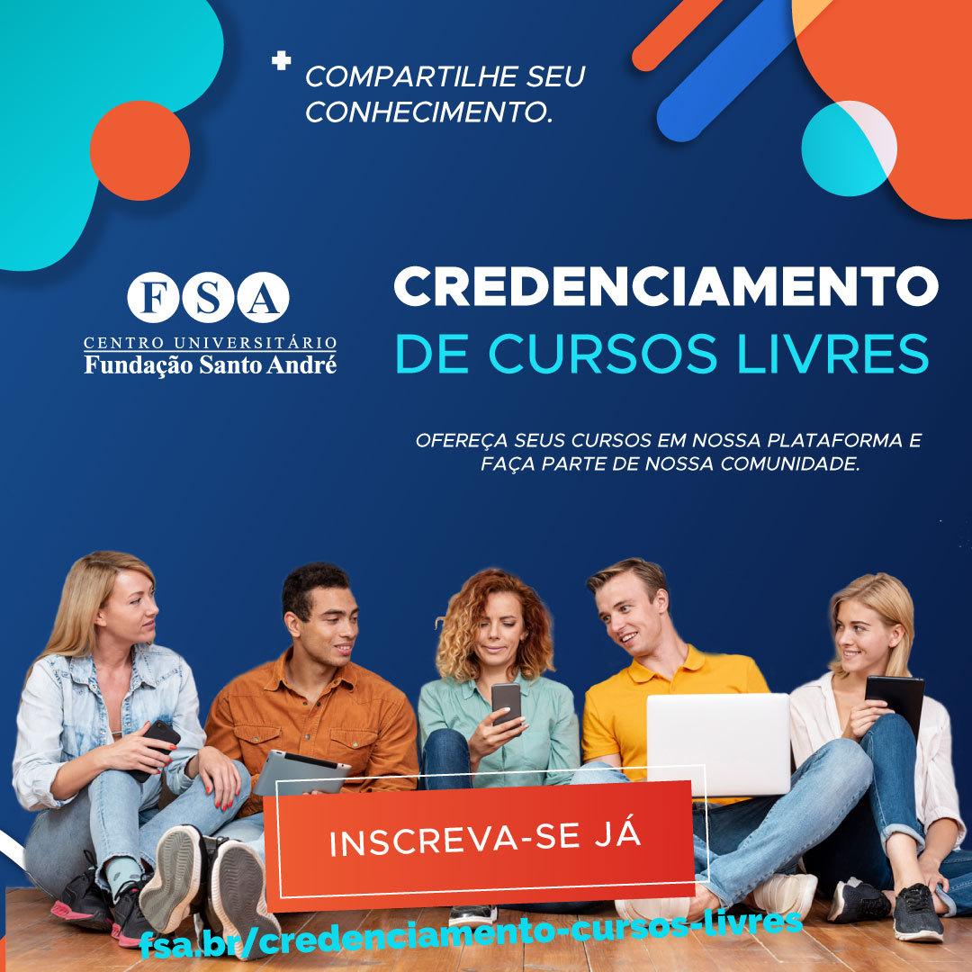 Fundação Santo André realiza credenciamento de instrutores proponentes para oferta de cursos livres na modalidade EAD