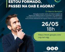 FSA realiza webinar – Estou formado, passei na OAB e agora?