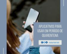Conheça 5 aplicativos para usar na quarentena