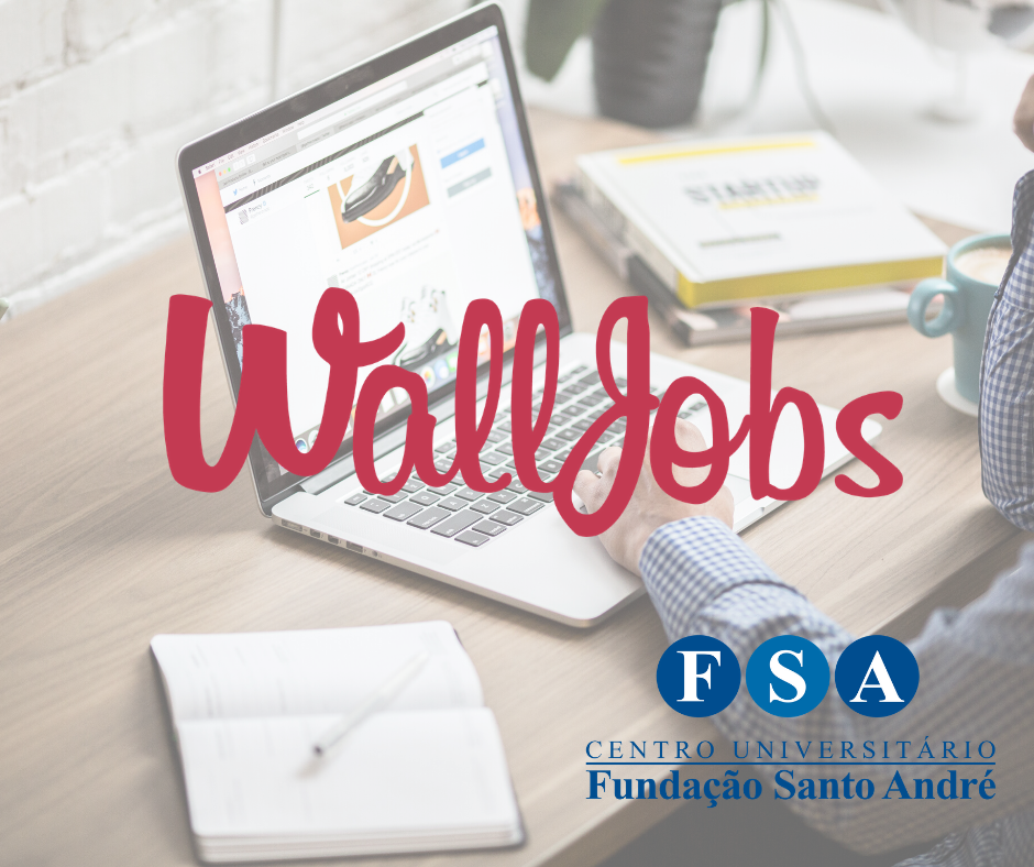 Agora a FSA é parceira do Walljobs