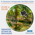 Centro Universitário Fundação Santo André realizará II Semana Integrada da Educação – online