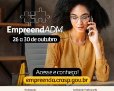SEBRAE e CRA oferecem: EmpreendADM – Programa de Oficinas Gratuitas