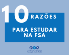10 Razões para estudar na Fundação Santo André.