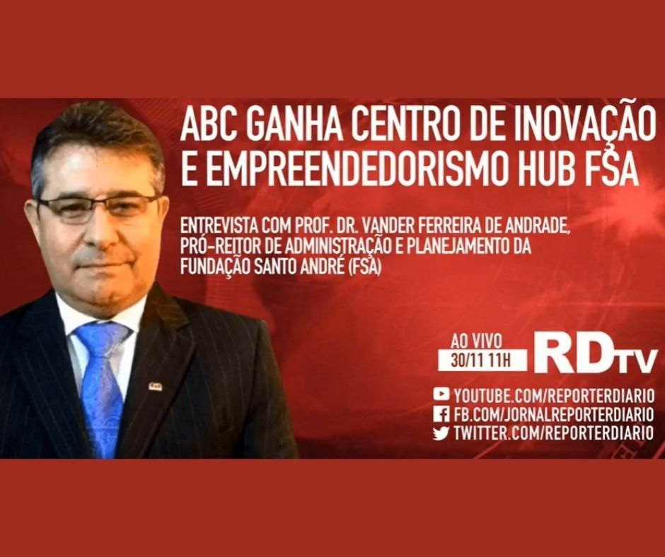 ABC ganha Centro de Inovação e Empreendedorismo HUB/FSA