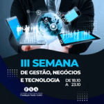 Centro Universitário Fundação Santo André realizará sua III Semana de Gestão, Negócios e Tecnologias 2021 – online